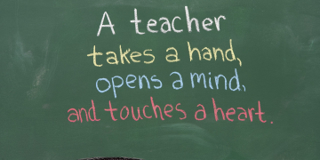 Inspiration phrase for teacher appreciation. Written on chalkboard.